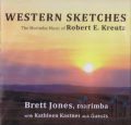 Kreutz , Robert. E. - Western Sketches (CD)