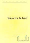 Sejourne , Emmanuel - Vous avez du feu? (スコアのみ) (特価品)