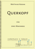 Krohn , Matthias - Querkopf for Two Marimbas (スコア・パート譜セット)