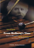 Grieg , Edvard  - From Holberg's Time Suite in Olden Style for Marimba Trio  arr. Rudiger Pawassar (スコア・パート譜セット)