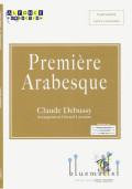 Debussy , Claude - Premiere Arabesque arr. Gerard Lecointe (スコア・パート譜セット)