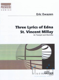 Ewazen , Eric - Three Lyrics of Edna St. Vincent Millay for Trumpet and Marimba (スコア・パート譜セット)