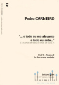 Carneiro , Pedro - ... e todo eu me alevanto e todo eu ardo..  (Part 1b Version II  for five octave marimba)(特価品)