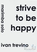 Trevino , Ivan - Strive to Be Happy (特価品)