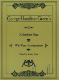 Green , George Hamilton - Xylophone Rags with Piano Accompaniment (スコア・パート譜セット)