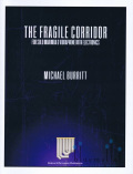 Burritt , Michael - The Fragile Corridor for Solo Marimba & Vibraphone With Electronics