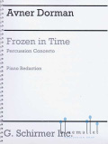 Dorman , Avner - Frozen in Time Percussion Concerto (Piano Reduction) (スコアのみ)