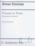 Dorman , Avner - Frozen In Time Percussion Concerto (Piano Reduction) (スコアのみ)
