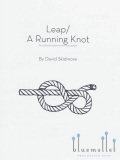 Skidmore , David - Leap / A Running Knot for Solo Percussionist with loop pedal
