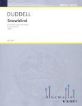 Duddell , Joe - Snowblind (ピアノ伴奏版/スコア・パート譜セット)