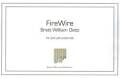 Dietz , Brett William - Fire Wire (特価品)