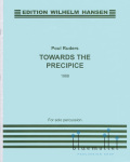 Ruders , Poul - Towards the Precipice for Solo Percussion (特価品)