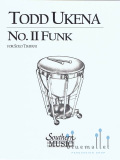 Ukena , Todd - No. II Funk for Solo Timpani