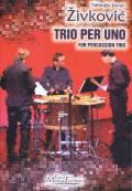 Zivkovic , Nebojsa Jovan - Trio per Uno (スコア・パート譜セット) (特価品)