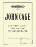 Cage , John - But What about the Noise of Crumpling Paper (特価品)