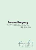 Watanabe , Tatsuhiro - Escena Uruguay for Baby-Milk-Can Trio(スコア・パート譜セット)