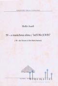 Hollo , Aurel - 39 - A Manicheus Alma / beFORe JOHN3 (スコアのみ)