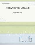 Kaiser , Leander - Aquanautic Voyage (スコア・パート譜セット) (特価品)