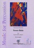Sejourne , Emmanuel - Sosso-Bala (パート譜のみ)