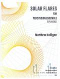 Halligan , Matthew - Solar Flares (スコア・パート譜セット)