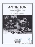 Combs , F.Michael - Antiphon for Double Percussion Choir