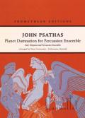 Psathas , John - Planet Damnation for Percussion Ensemble(パート譜のみ)