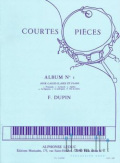 Dupin , Francois - Courtes Pieces Album No. 1 (スコア・パート譜セット)