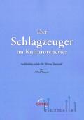 Wagner , Alfred - Der Schlagzeuger im Kulturorchester
