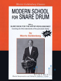 Goldenberg , Morris - Modern School for Snare Drum musical interpretations and editing by Anthony J. Cirone