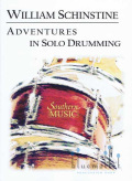 Schinstine , William J. - Adventures in Solo Drumming