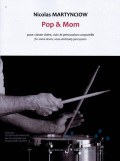 Martynciow , Nicolas - Pop & Mom for Snare Drum , Voice and Body Percussion
