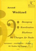 Weitzel , Arend - Bewegung Koordination Rhythmus 161 Ubungen fur Pauke (特価品)