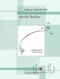 Schmidt-Neri , andreas - Kettle Battle