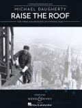 Daugherty , Michael - Raise the Roof (ピアノ伴奏版 / スコア・パート譜セット)
