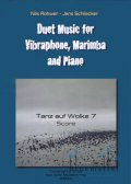 Rohwer , Nils / Schliecker , Jens - Tanz auf Wolke 7 for Vibraphone and Piano (スコア・パート譜セット)