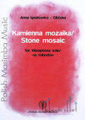 Ignatowicz , Anna - Stone Mosaic for Vibraphone Solo