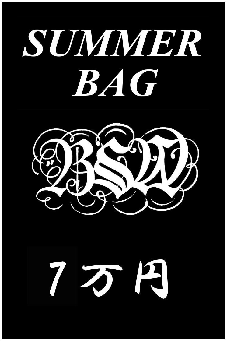 B.S.W. market place SUMMER BAG 7万円