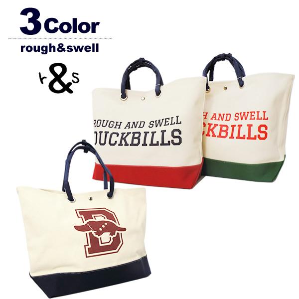rough&swell[ラフアンドスウェル]Duckbills Tote/トートバッグ
