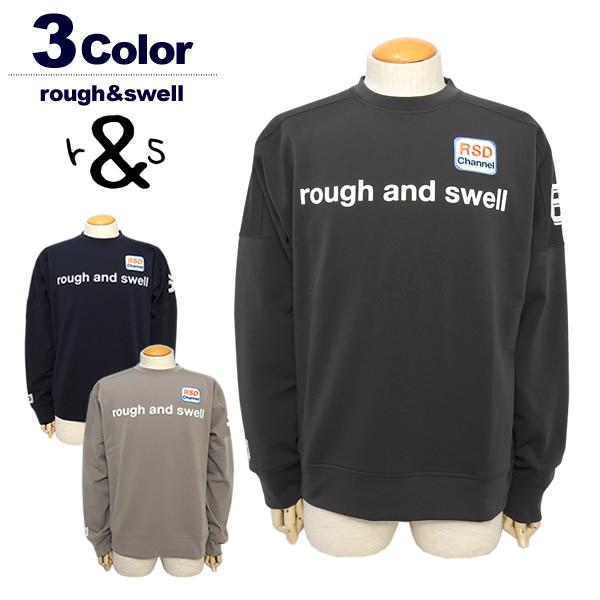 rough&swell(ラフアンドスウェル)スウェット