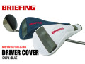 BRIEFING GOLF[ブリーフィングゴルフ]DRIVER COVER ドライバーカバー SNOW/BLUE 日本正規品