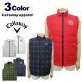 【SALE 30%OFF】Callaway apparel[キャロウェイアパレル]リバーシブルダウンベスト【2017年秋冬】