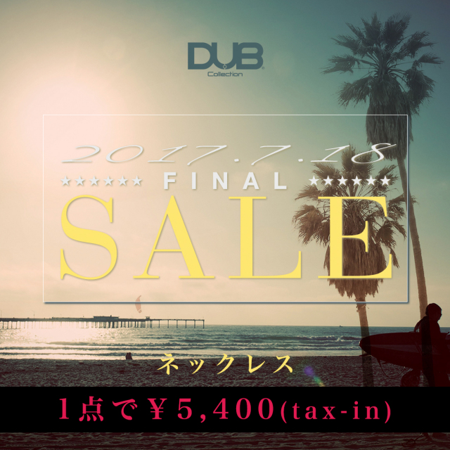 【DUB Collection|ダブコレクション】【夏のセール】DUB Summer Final Sale Necklace【アクセサリー1点で5,400円!】