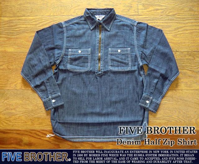 [FIVE BROTHER]ファイブブラザー-デニムハーフジップシャツ