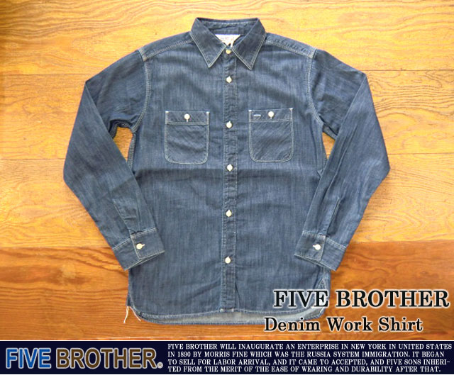 [FIVE BROTHER]ファイブブラザー-デニムワークシャツ
