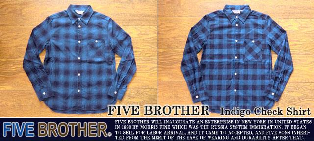 [FIVE BROTHER]ファイブブラザー-インディゴチェックシャツ