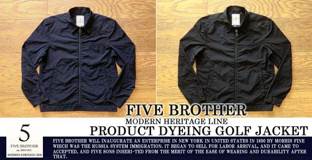 [FIVE BROTHER]ファイブブラザー-製品染めゴルフジャケット