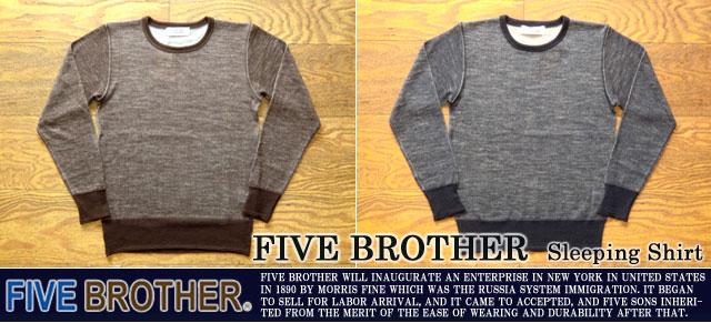 ファイブブラザー-スリーピングシャツ