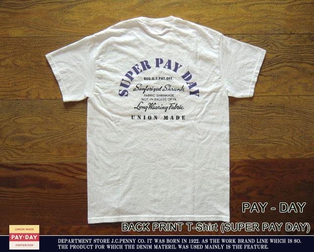 [PAY DAY]ペイデイ-バックプリントTシャツ(SUPER PAY DAY)