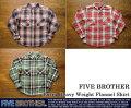 [FIVE BROTHER]ファイブブラザー-エクストラヘビーウエイトフランネルシャツ2016
