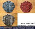 [FIVE BROTHER]ファイブブラザー-ネイティブネルチェックワークシャツ